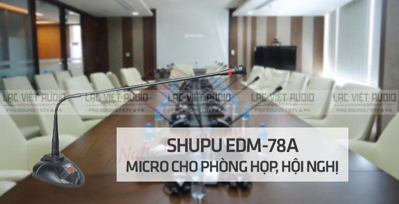 Micro cổ ngỗng Shupu EDM 78A cho các cuộc họp