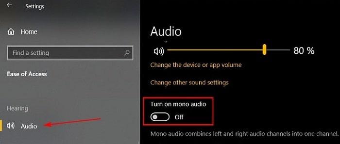 Bật âm thanh Mono trên Windows 10