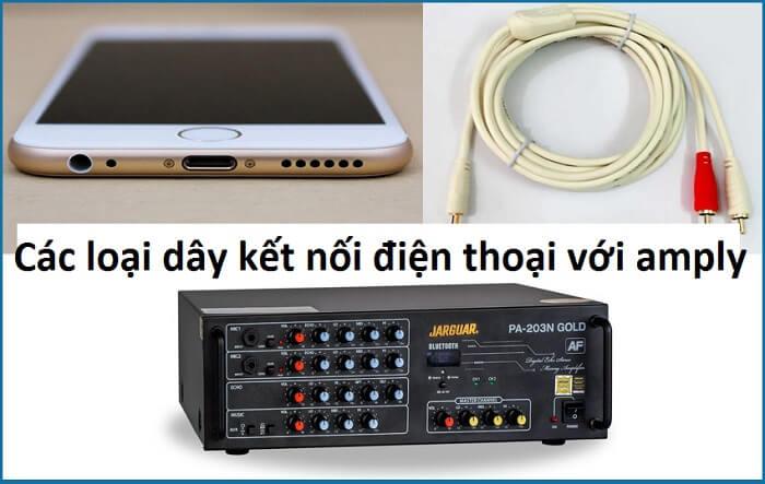 loại dây kết nối điện thoại với amply