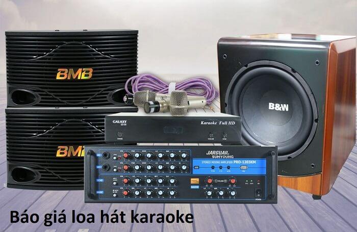 giá loa hát karaoke cụ thể, chi tiết
