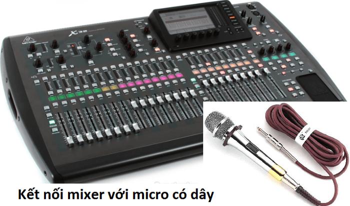 Kết nối micro có dây với mixer