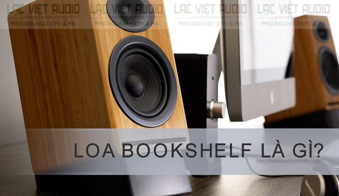 Loa bookshelf là gì