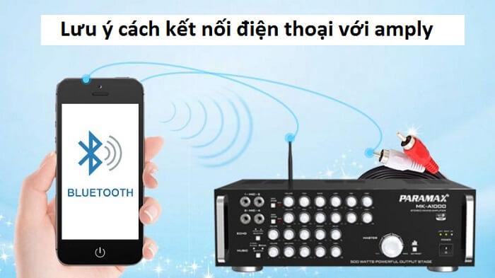 Yêu cầu về cách kết nối amply với điện thoại