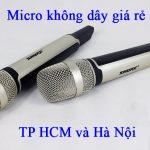 Micro không dây giá rẻ tại HCM và Hà Nội