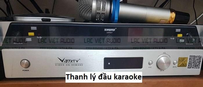 Báo giá thanh lý đầu karaoke cụ thể, chi tiết