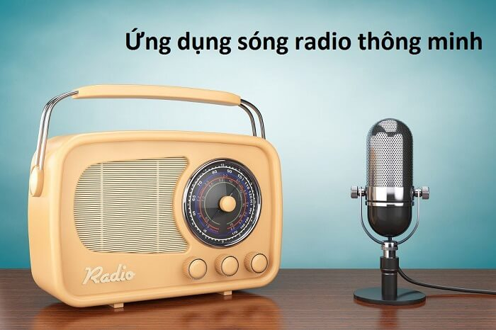 SÓNG RADIO LÀ ĐIỀU KIỆN CẦN ĐỂ THIẾT BỊ RADIO RA ĐỜI