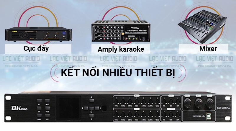 Vang số chỉnh cơ DSP9000- Plus kết nối được nhiều thiết bị có trong dàn âm thanh